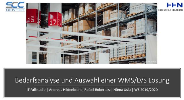 Bedarfsanalyse und Softwareauswahl einer WMS LVS Lösung - IT Fallstudie