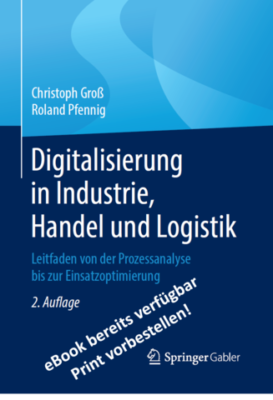 Digitalisierung in Industrie, Handel und Logistik - ebook verfuegbar!