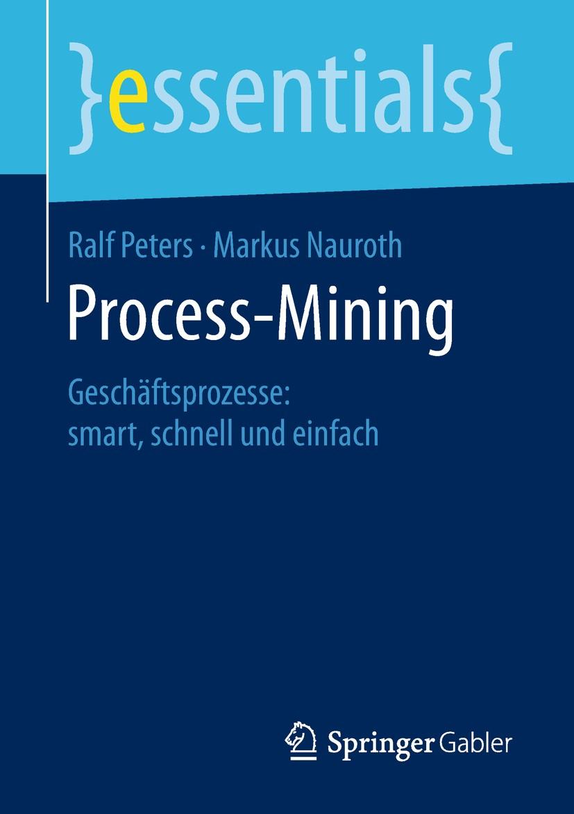 Process Mining - Geschäftsprozesse smart, schnell und einfach